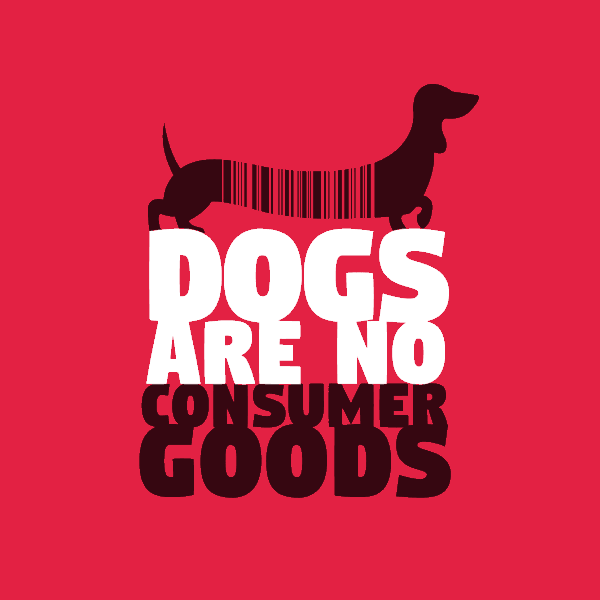 Dogs are no consumer goods